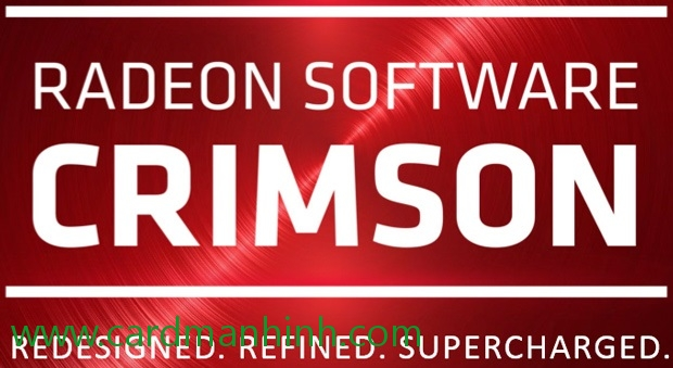 Driver card màn hình AMD Crimson Edition 15.11.1 Beta