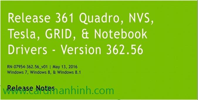 Driver card màn hình NVIDIA Quadro 362 56 WHQL