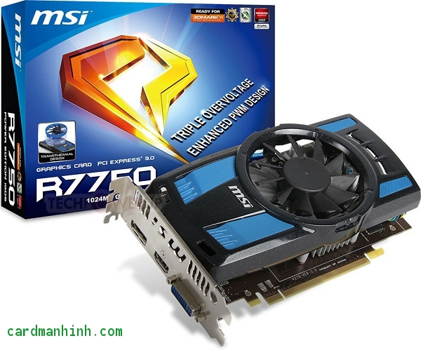 Card màn hình MSI R7750 Power Edition 1GD5/OC